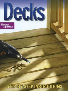 Better Homes and Gardens Decks av Better Homes and Gardens (Heftet)