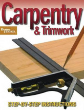 Carpentry & Trimwork (Better Homes and Gardens) av Better Homes and Gardens (Heftet)