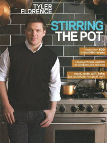 Stirring the Pot av Tyler Florence (Heftet)