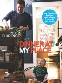 Dinner at My Place av Tyler Florence (Heftet)
