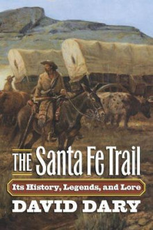 The Santa Fe Trail av David Dary (Heftet)