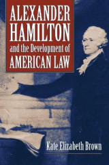 Omslag - Alexander Hamilton and the Development of American Law