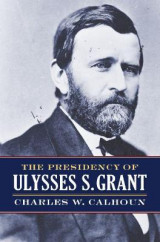 Omslag - The Presidency of Ulysses S. Grant