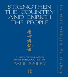 Strengthen the Country and Enrich the People av Ma Jianzhong og Paul Bailey (Innbundet)