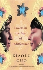 Lovers in the age of indifference av Xiaolu Guo (Heftet)
