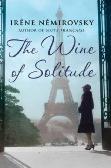 The wine of solitude av Irène Némirovsky (Heftet)