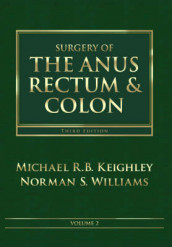 Surgery of the Anus, Rectum and Colon, 2- Volume Set av Michael R. B. Keighley og Norman S. Williams (Innbundet)