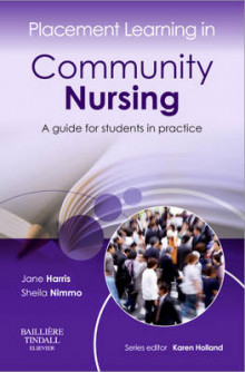 Placement Learning in Community Nursing av Jane Harris og Sheila Nimmo (Heftet)