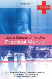 Juta's Manual of Nursing: Practical Manual v. 2 av S. Mogotlane, I. Mkwanazi, J. Mokoena, M. Chauke og A. Young (Heftet)