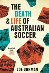 Omslag - The Death and Life of Australian Soccer