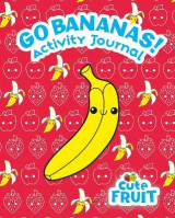 Omslag - Go Bananas! Activity Journal