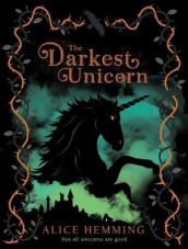 The Darkest Unicorn av Alice Hemming (Heftet)
