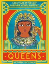 Queens: 3,000 Years of the Most Powerful Women in History av Victoria Crossman (Innbundet)