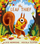 The Leaf Thief (HB) av Alice Hemming (Innbundet)