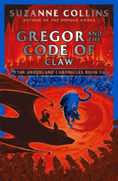 Gregor and the Code of Claw av Suzanne Collins (Heftet)