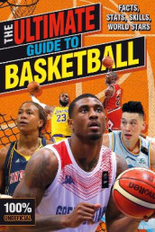The Ultimate Guide to Basketball (100% Unofficial) av Scholastic (Heftet)