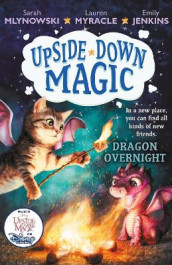 UPSIDE DOWN MAGIC 4: Dragon Overnight av Emily Jenkins, Sarah Mlynowski og Lauren Myracle (Heftet)