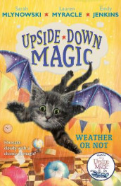 UPSIDE DOWN MAGIC 5: Weather or Not av Emily Jenkins, Sarah Mlynowski og Lauren Myracle (Heftet)