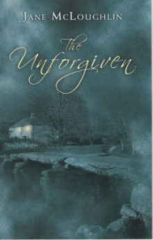 The Unforgiven av Jane McLoughlin (Innbundet)