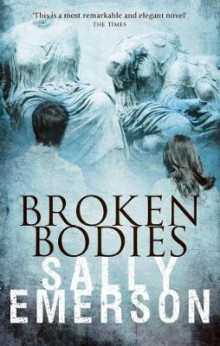 Broken Bodies av Sally Emerson (Heftet)