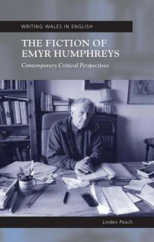 The Fiction of Emyr Humphreys av Linden Peach (Heftet)