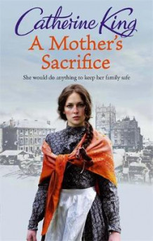 A Mother's Sacrifice av Catherine King (Heftet)