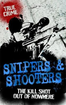 Snipers And Shooters av Bill Wallace (Heftet)