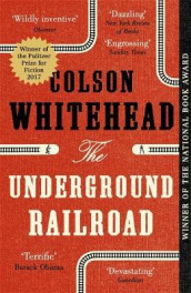 The underground railroad av Colson Whitehead (Heftet)