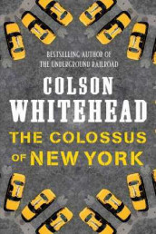 The Colossus of New York av Colson Whitehead (Heftet)