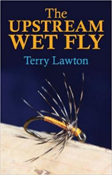 Upstream Wet Fly av Terry Lawton (Innbundet)