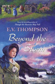 Beyond the Storm av E. V. Thompson (Heftet)