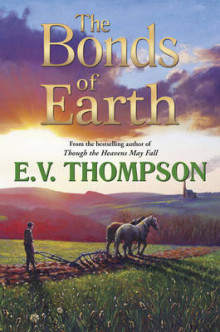 The Bonds of Earth av E. V. Thompson (Heftet)