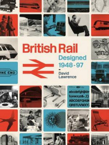 British Rail Designed 1948-1997 av David Lawrence (Innbundet)