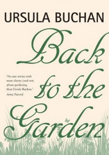 Back to the Garden av Ursula Buchan (Innbundet)
