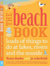 The Beach Book av Fiona Danks og Jo Schofield (Heftet)