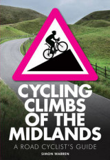 Omslag - Cycling Climbs of the Midlands