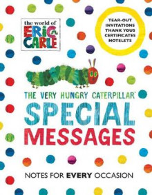 The Very Hungry Caterpillar: Special Messages Notes for Every Occasion av Eric Carle (Heftet)