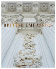 British Embassies av James Stourton (Innbundet)