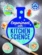 Experiment with Kitchen Science av Nick Arnold (Heftet)