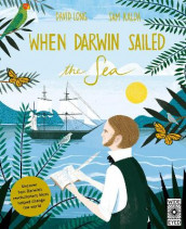 When Darwin Sailed the Sea av David Long (Innbundet)