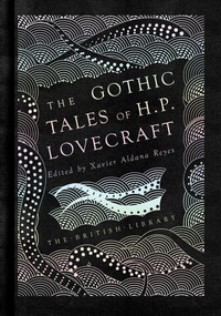 The Gothic Tales of H. P. Lovecraft av H. P. Lovecraft (Innbundet)