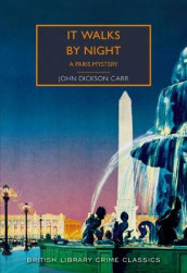 It Walks by Night av John Dickson Carr (Heftet)