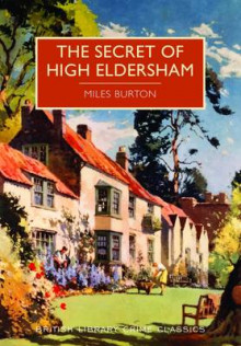 Secret of High Eldersham av Miles Burton (Heftet)