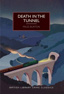Death in the Tunnel av Miles Burton (Heftet)