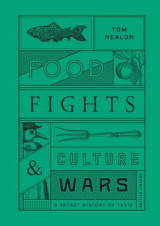 Omslag - Food Fights and Culture Wars