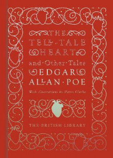 The Tell-Tale Heart and Other Tales av Edgar Allan Poe (Innbundet)
