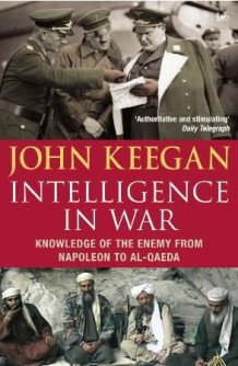 Intelligence in war av John Keegan (Heftet)