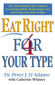 Eat Right 4 Your Type av Peter D'Adamo og Catherine Whitney (Heftet)