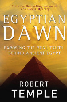 Egyptian Dawn av Robert Temple (Innbundet)