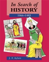 In Search of History: 1066-1485 av John F. Aylett (Heftet)